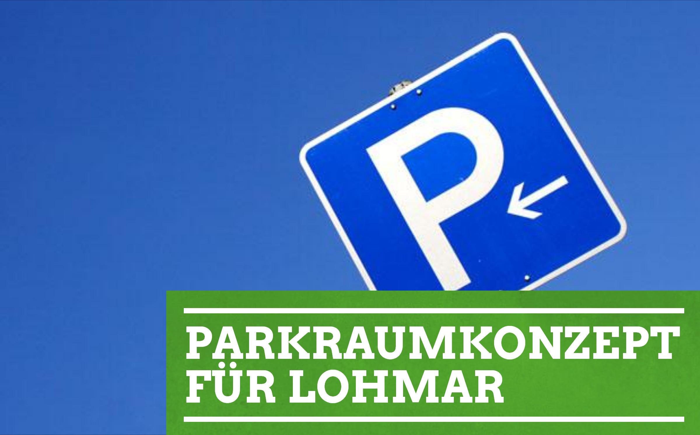 Parken in Lohmar-Ort weiter kostenfrei!