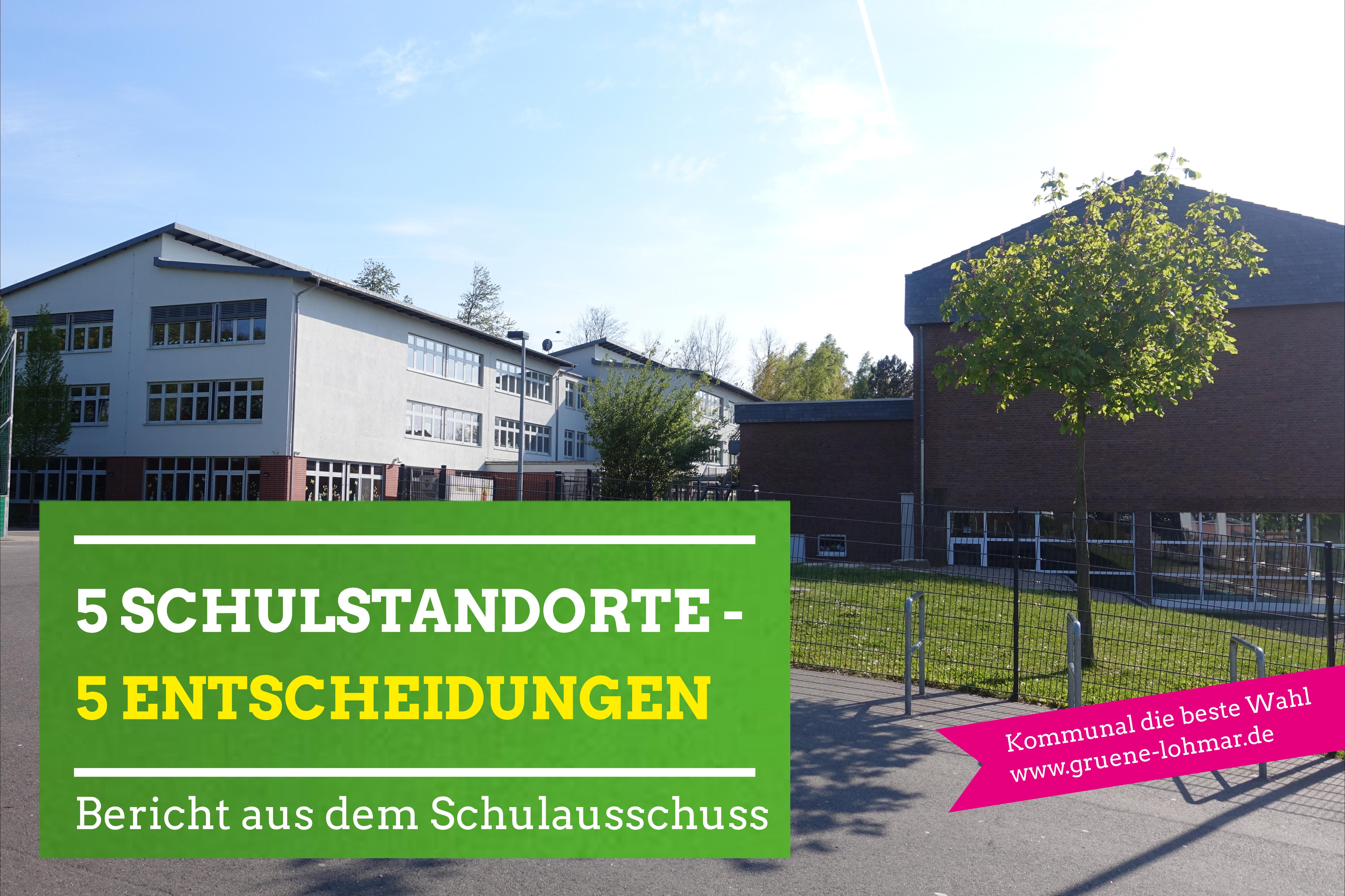 5 Schulstandorte in Lohmar – 5 Entscheidungen