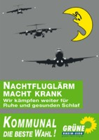 Plakat zur Kommunalwahl 2009: Nachtfluglärm macht krank