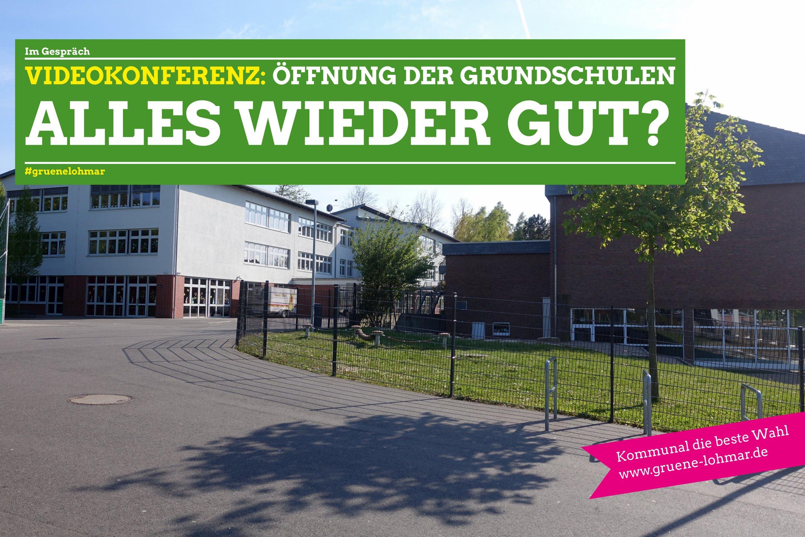 Videokonferenz: Öffnung der Grundschulen – alles wieder gut?